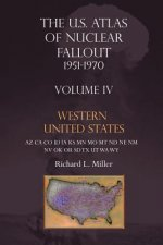 Us Atlas of Nuclear Fallout 1951-1970 Western U.S.