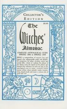 The Witches' Almanac: Aries 1994 - Pisces 1995
