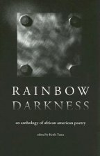 Rainbow Darkness: An Anthology of African American Poetry