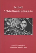 Salome: A Filipino Filmscript by Ricardo Lee