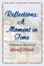 Reflections: A Moment in Time