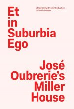Et in Suburbia Ego: Jose Oubrerie's Miller House