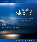 Healing Sleep: Sound Sleep & Deep Sleep: For Nights When Thoughts Keep Churning