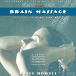 Brain Massage: Revitalize Mind and Body