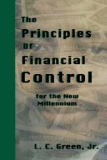 The Principles of Financial Control for the New Millennium