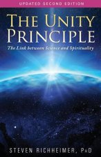 The Unity Principle: The Link Between Science and Spirituality