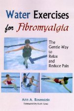 Water Exercises for Fibromyalgia: The Gentle Way to Relax and Reduce Pain