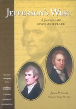 Jefferson's West: A Journey with Lewis and Clark