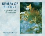 Realm of Silence: Reflections on the Holocaust