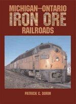 Michigan-Ontario Iron Ore Railroads