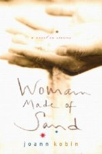 Woman Made of Sand: Consejos and Caring Answers