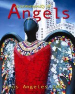A Community of Angels: Los Angeles 2002
