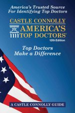 Castle Connolly America's Top Doctors, 12th Edition