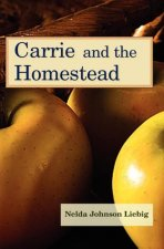 Carrie and the Homestead