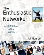 The Enthusiastic Networker