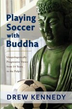 Playing Soccer with Buddha