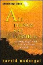 All Things Are Possible: Learning Simple Faith from Heroes of Faith