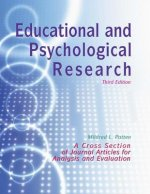 Educational and Psychological Research: A Cross Section of Journal Articles for Analysis and Evaluation