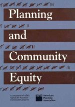 Planning and Community Equity: A Component of APA's Agenda for America's Communities Program