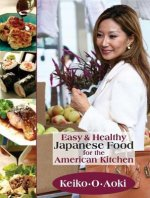 Easy & Healthy Japanese Food for the American Kitchen