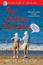 Fear & Loathing in Boca Raton: A Hippies' Guide to the Second Sixties