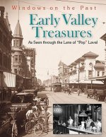 Early Valley Treasures: As Seen Through the Lens of Pop Laval