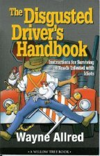 The Disgusted Drivers Handbook