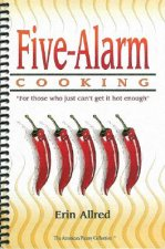 Five-Alarm Cooking