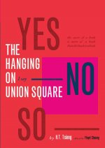 The Hanging on Union Square: An American Epic