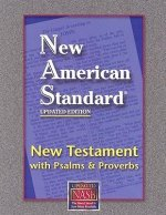New Testament with Psalms and Proverbs-NASB