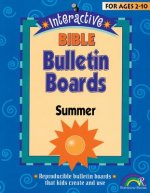 Interactive Bible Bulletin Boards: Summer: Ages 2-10