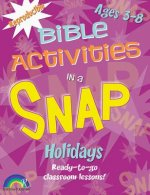 Bible Activities in a Snap: Holidays: Ages 3-8