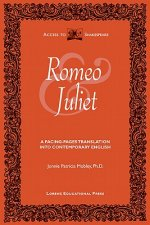 Romeo and Juliet: A Facing-Pages Translation Into Contemporary English