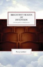 Brightest Heaven of Invention: Christian Guide to Six Shakespeare Plays