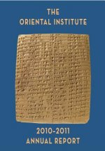 The Oriental Institute Annual Report