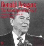 Ronald Reagan: The Great Speeches Vol. 1: Featuring Speeches Given by Ronald Reagan