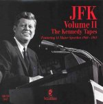 JFK: The Kennedy Tapes Vol II