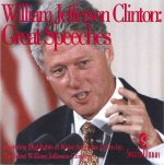 William Jefferson Clinton: Great Speeches