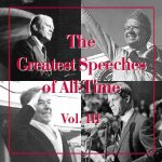 The Greatest Speeches of All-Time, Volume III