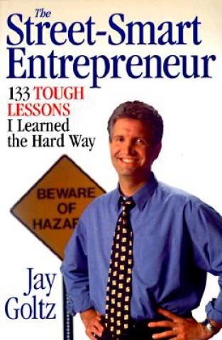 Street-Smart Entrepreneur