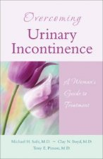 Overcoming Urinary Incontinence: A Woman's Guide to Treatment