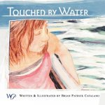 Touched by Water