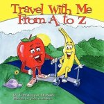 Travel with Me from A to Z