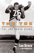 The Toe: The Lou Groza Story