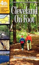 Cleveland on Foot: 50 Walks & Hikes in Greater Cleveland