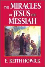 The Miracles of Jesus the Messiah
