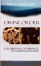 Divine Order for Spiritual Dominance