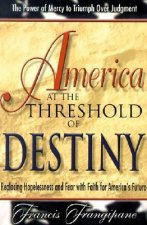 America at the Threshold of Destiny
