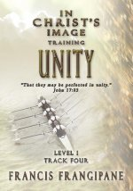 Unity: In Christ's Image Training