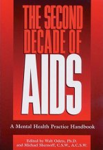 The Second Decade of AIDS: A Mental Health Handbook